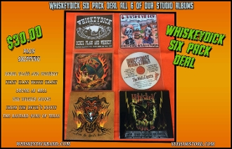 WhiskeyDick 6 Pack CD Deal